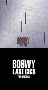 BOOWY   LAST GIGS -THE ORIGINAL-